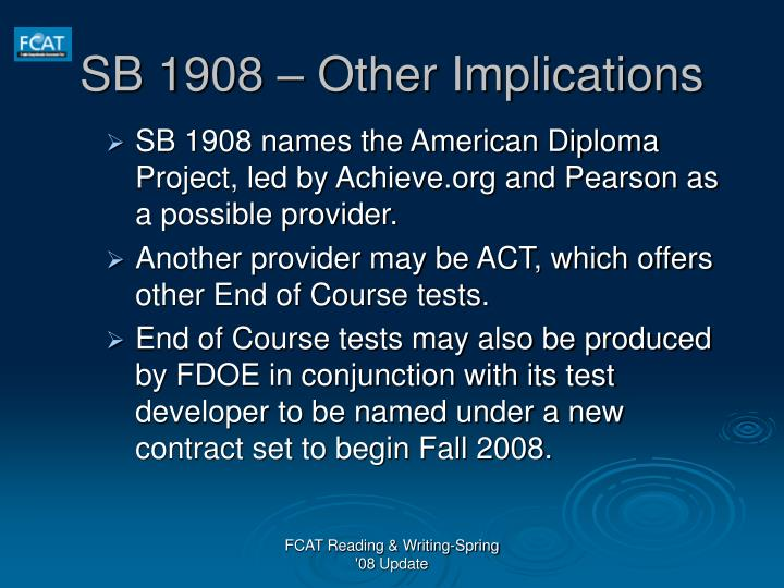 SB 1908 – Other Implications