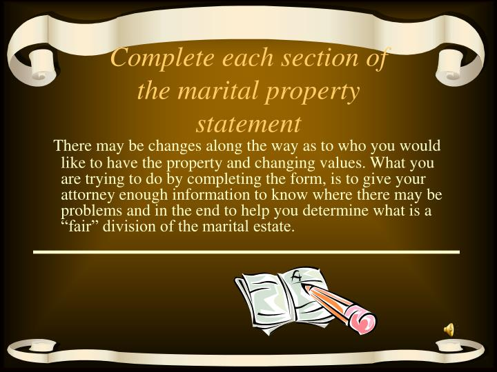 Complete each section of the marital property statement