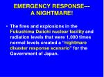 emergency response a nightmare