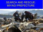 search and rescue miyagi prefecture