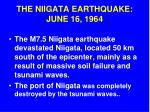 the niigata earthquake june 16 1964
