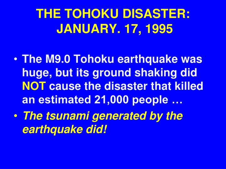 THE TOHOKU DISASTER: