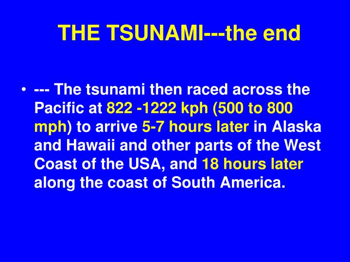 THE TSUNAMI---the end