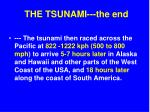 the tsunami the end