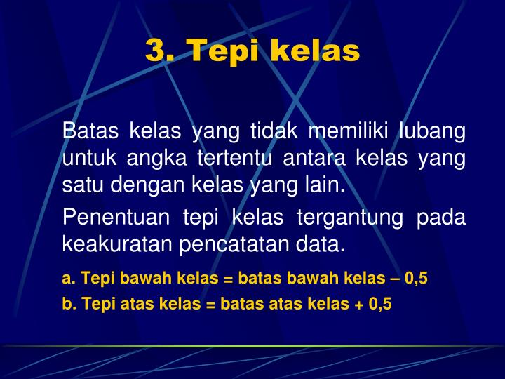 3. Tepi kelas