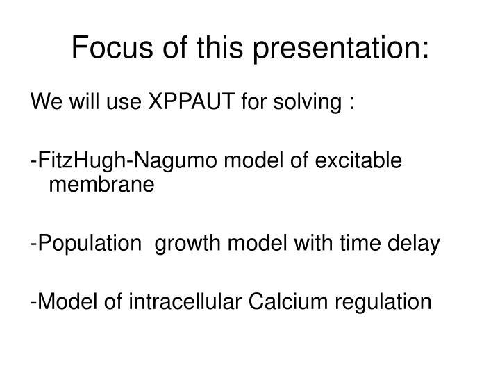 Focus of this presentation: