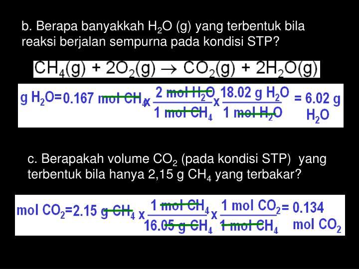 b. Berapa banyakkah H