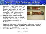 triplets heat exchanger problem