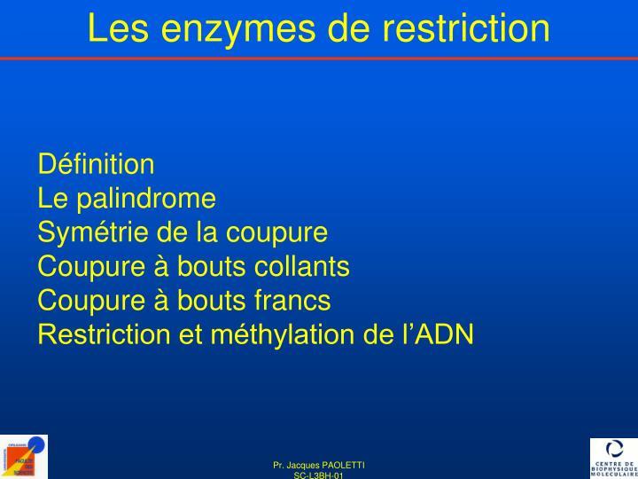 Les enzymes de restriction