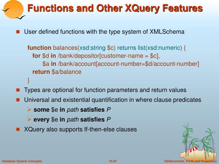 Functions and Other XQuery Features