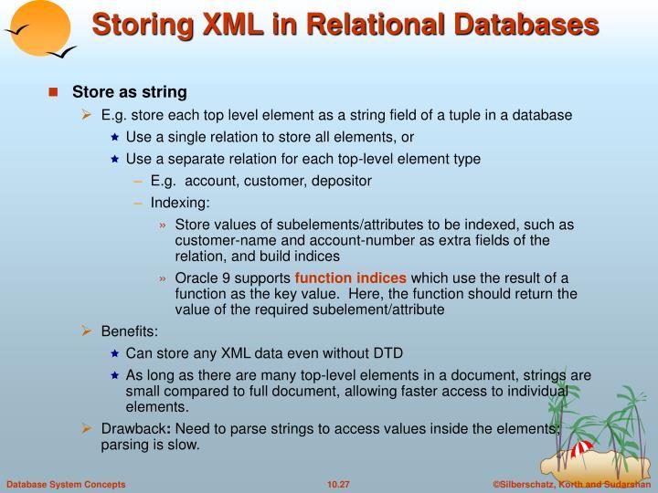 Storing XML in Relational Databases