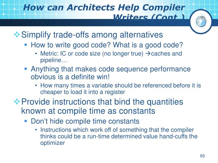How can Architects Help Compiler Writers (Cont.)