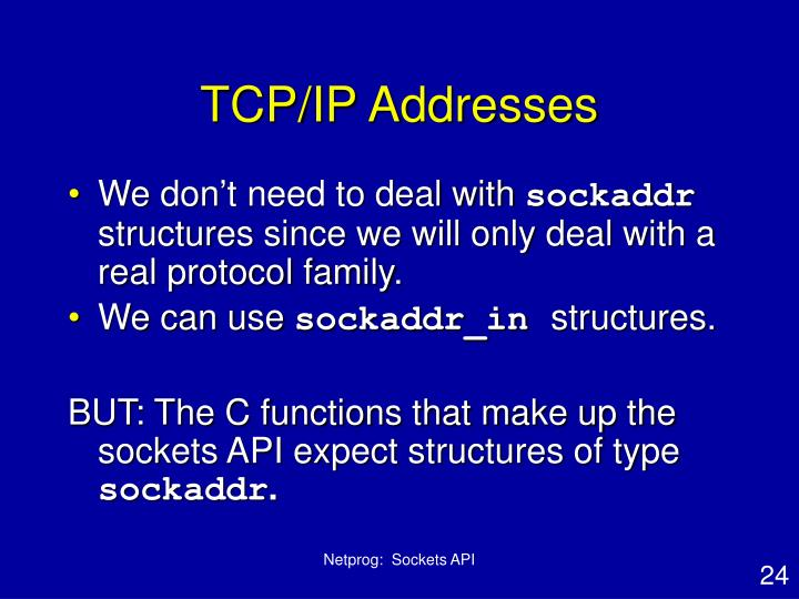 TCP/IP Addresses