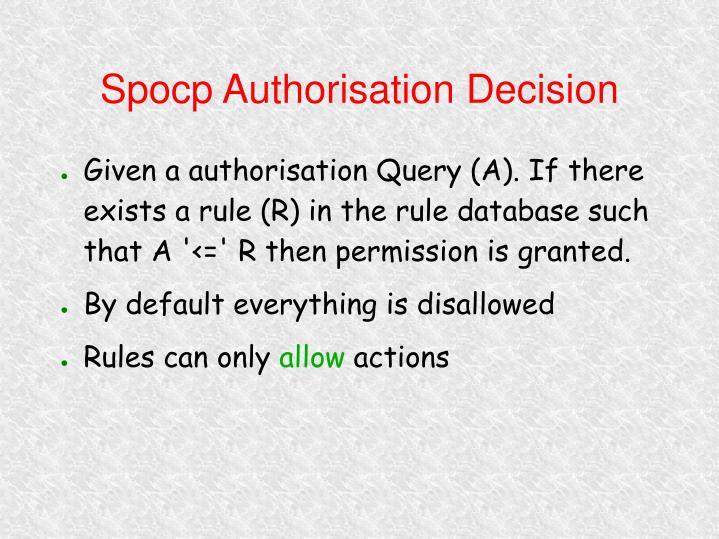 Spocp Authorisation Decision