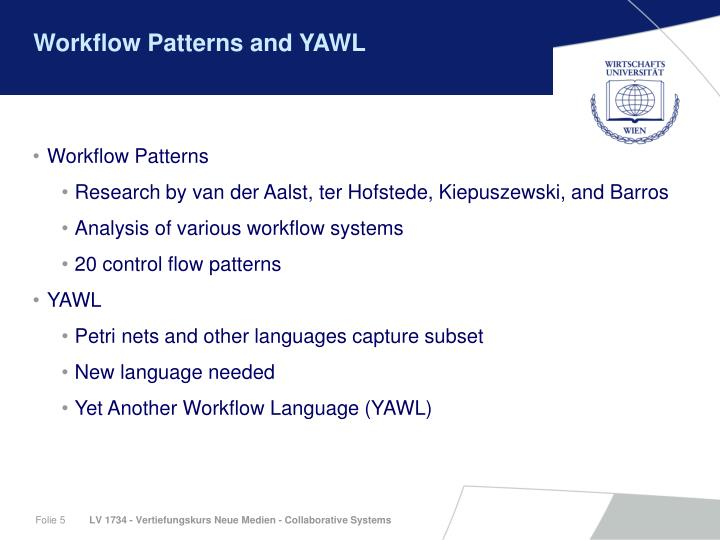 Workflow Patterns and YAWL