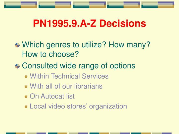 PN1995.9.A-Z Decisions