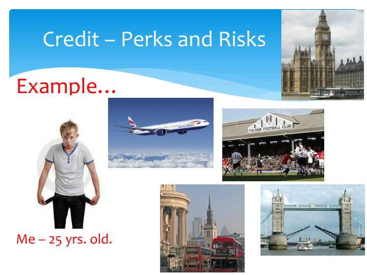 Credit – Perks and Risks