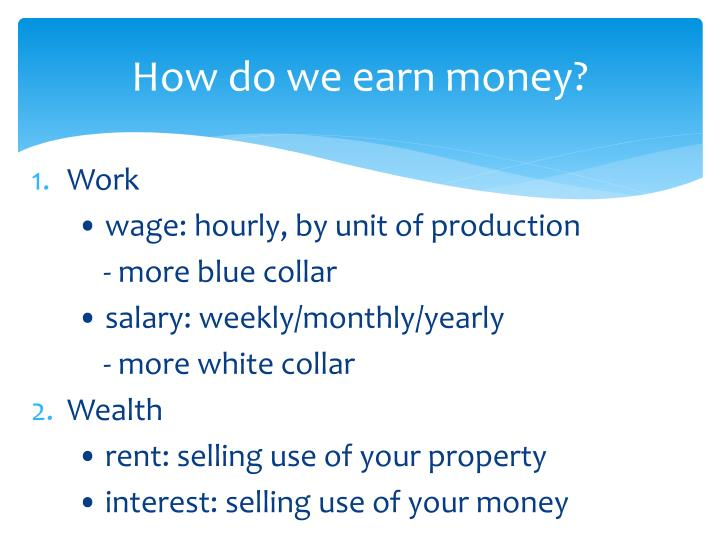 How do we earn money?