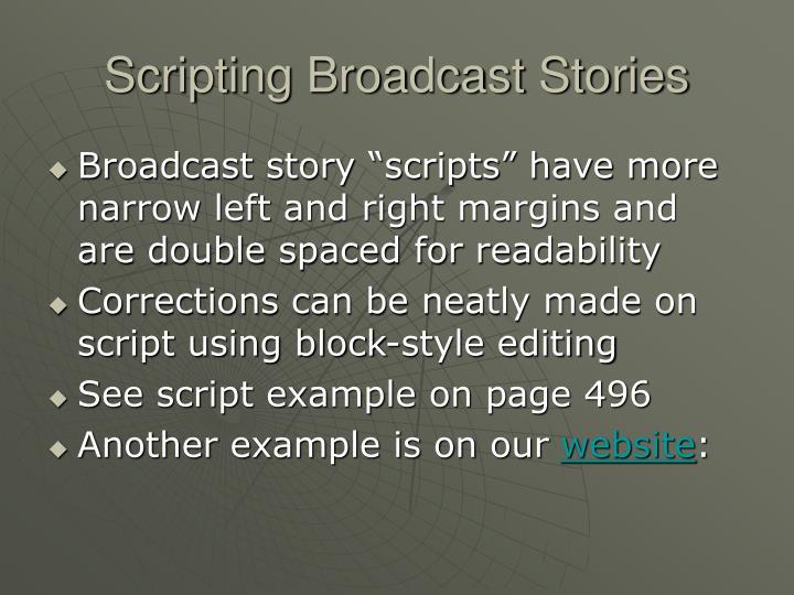 Scripting Broadcast Stories