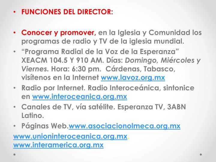 FUNCIONES DEL DIRECTOR: