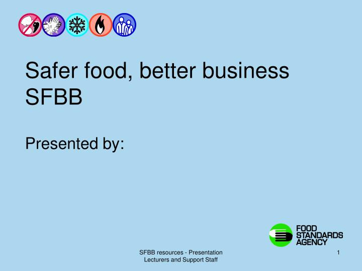 Safer food better business sfbb