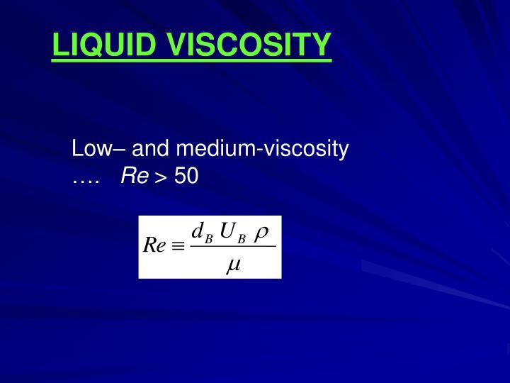 LIQUID VISCOSITY