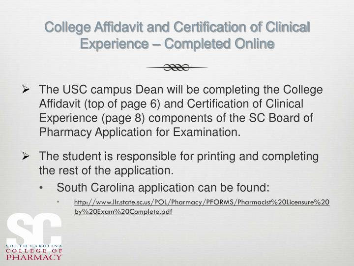College affidavit and certification of clinical experience completed online
