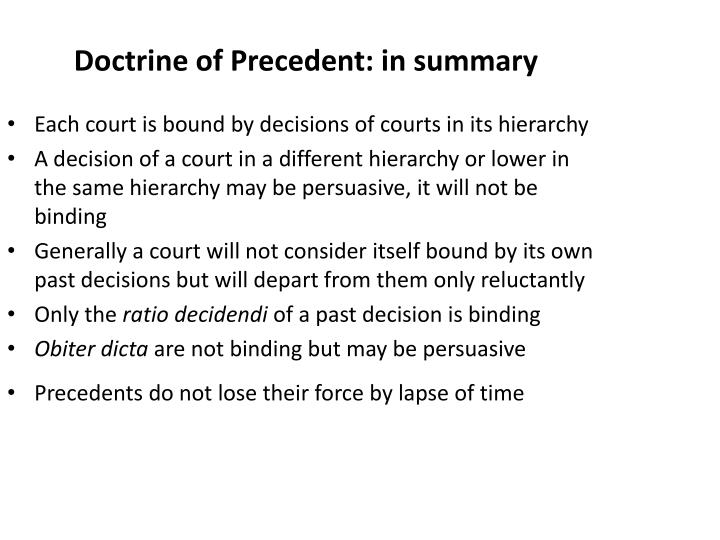 Doctrine of Precedent: in summary