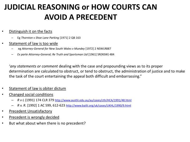 JUDICIAL REASONING or HOW COURTS CAN AVOID A PRECEDENT