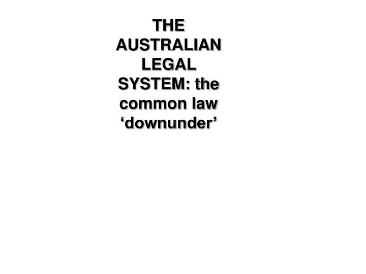 THE AUSTRALIAN LEGAL