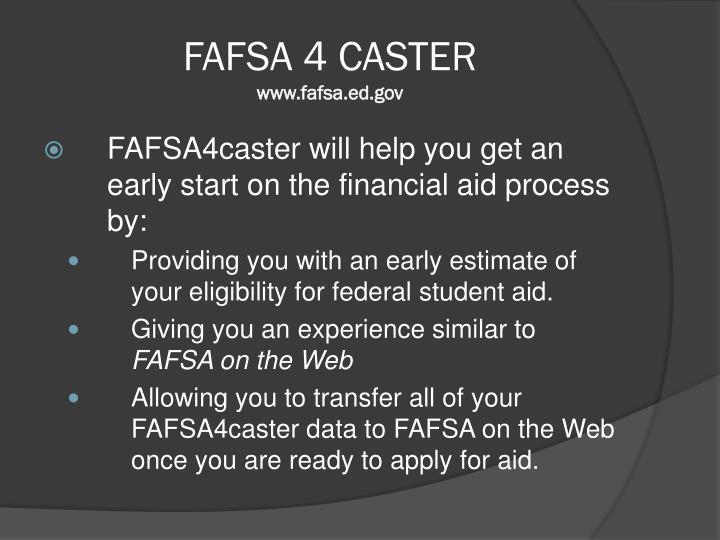 FAFSA 4 CASTER