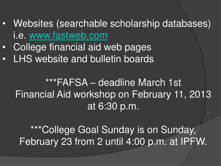 Websites (searchable scholarship databases)  i.e.