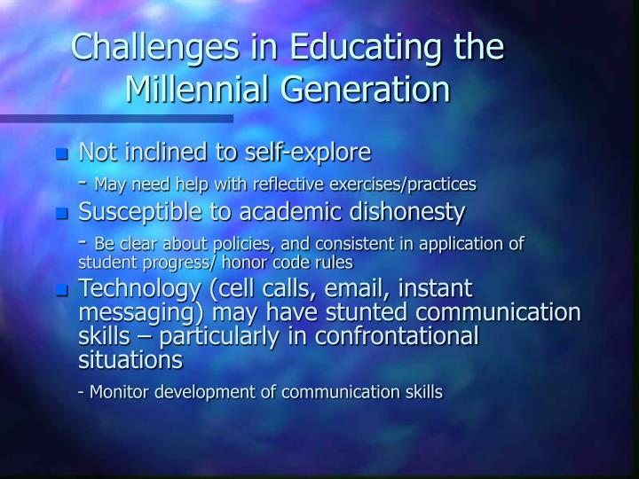 Challenges in Educating the Millennial Generation