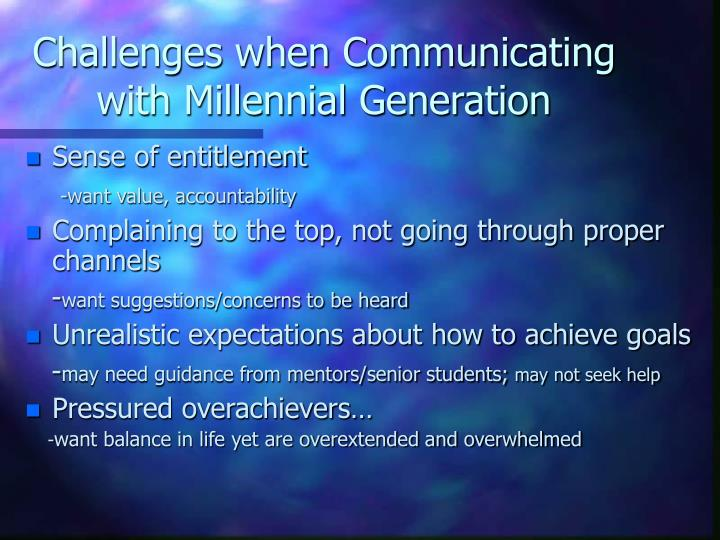 Challenges when Communicating with Millennial Generation