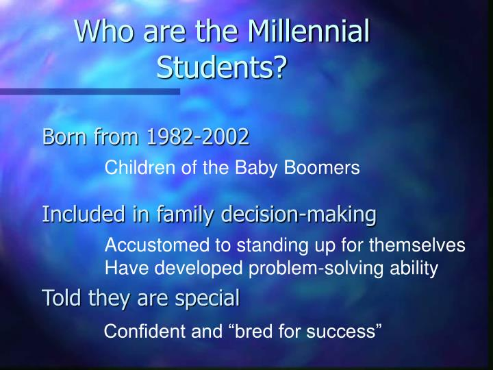 Who are the Millennial Students?