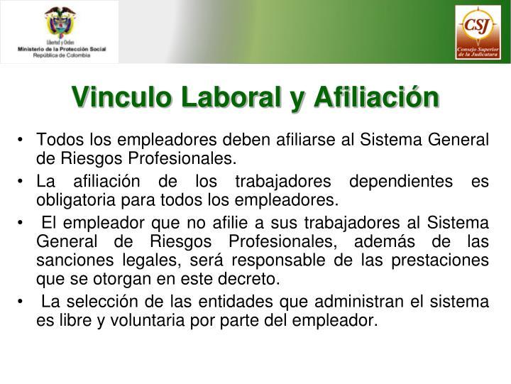 Vinculo Laboral y Afiliación