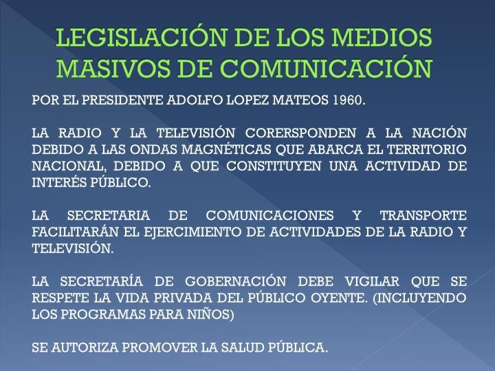 LEGISLACIÓN DE LOS MEDIOS MASIVOS DE COMUNICACIÓN