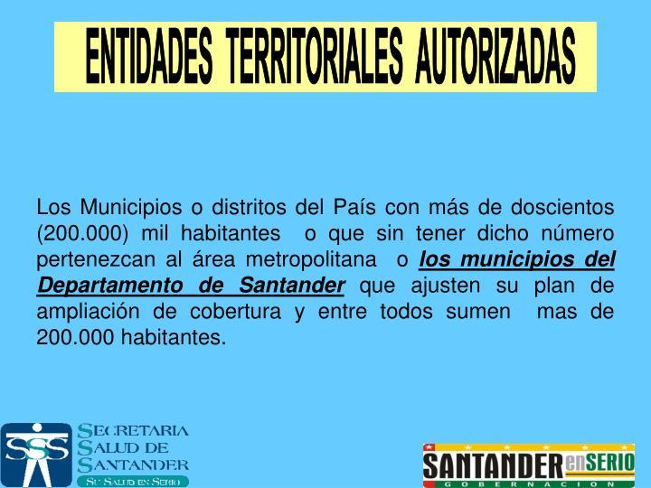 ENTIDADES  TERRITORIALES  AUTORIZADAS