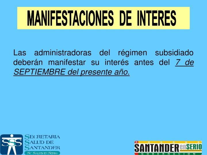 MANIFESTACIONES  DE  INTERES