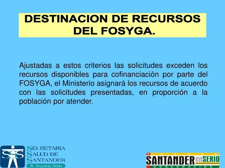 DESTINACION DE RECURSOS