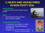 1 heath and grass fires in non peaty soil