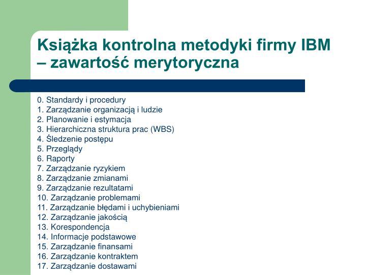 Książka kontrolna metodyki firmy IBM – zawartość merytoryczna