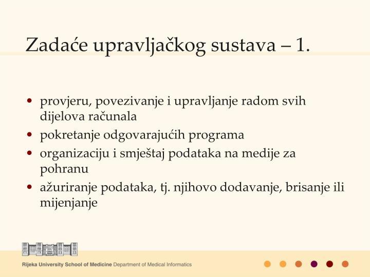 Zadaće upravljačkog sustava – 1.