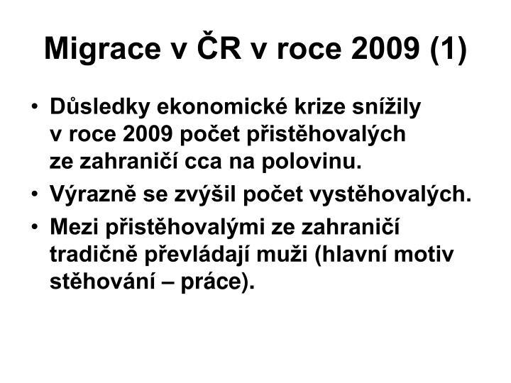 Migrace v ČR v roce 2009 (1)