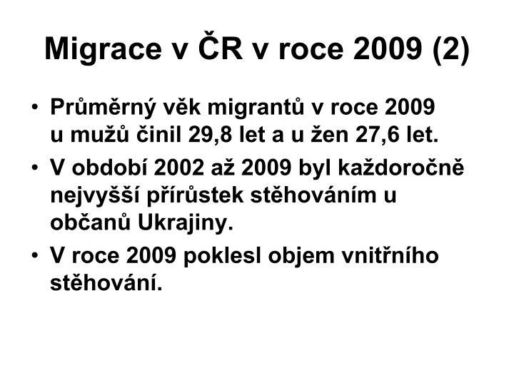 Migrace v ČR v roce 2009 (2)