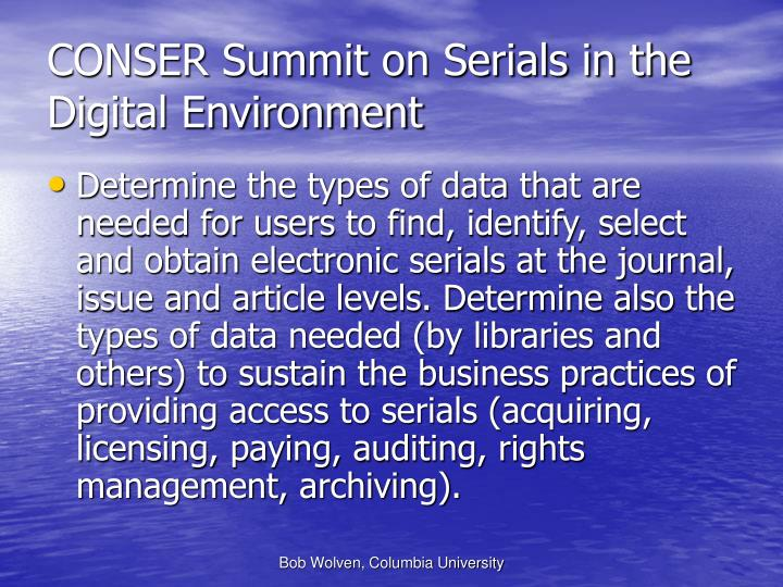 CONSER Summit on Serials in the Digital Environment
