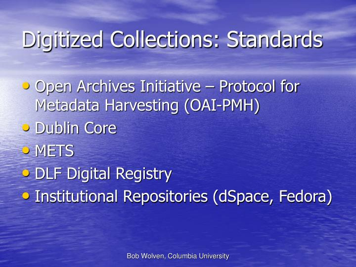 Digitized Collections: Standards