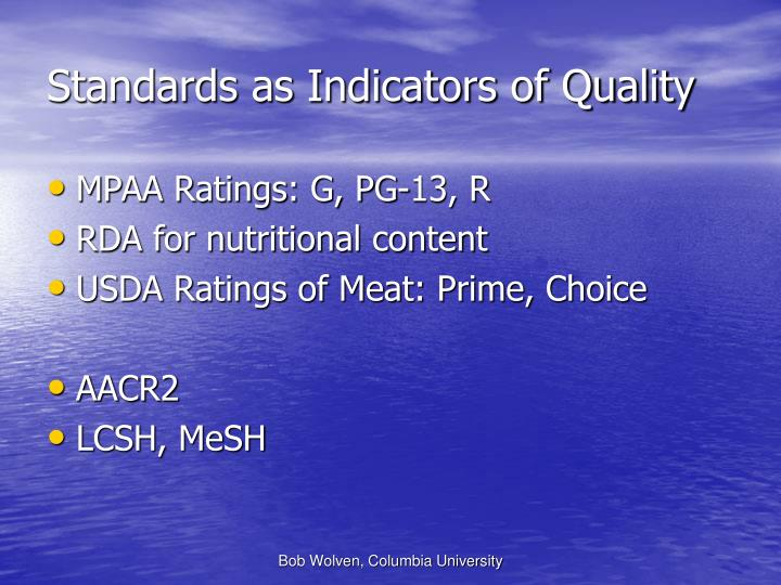 Standards as Indicators of Quality