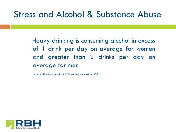 Stress and Alcohol & Substance Abuse