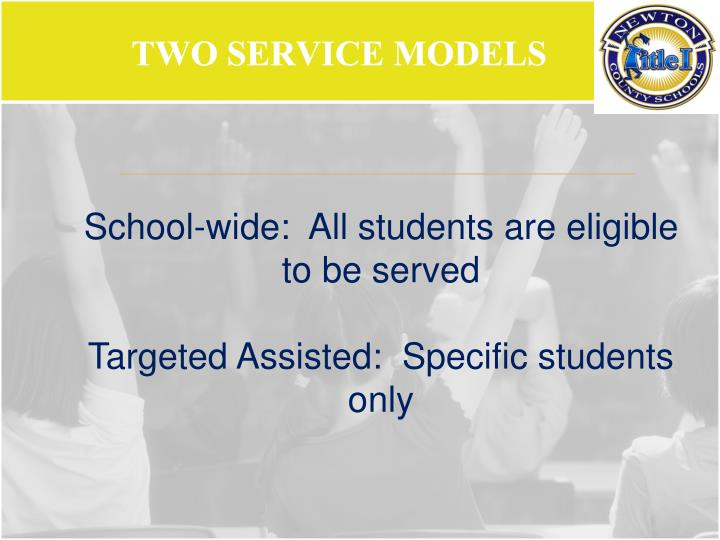 Two service models